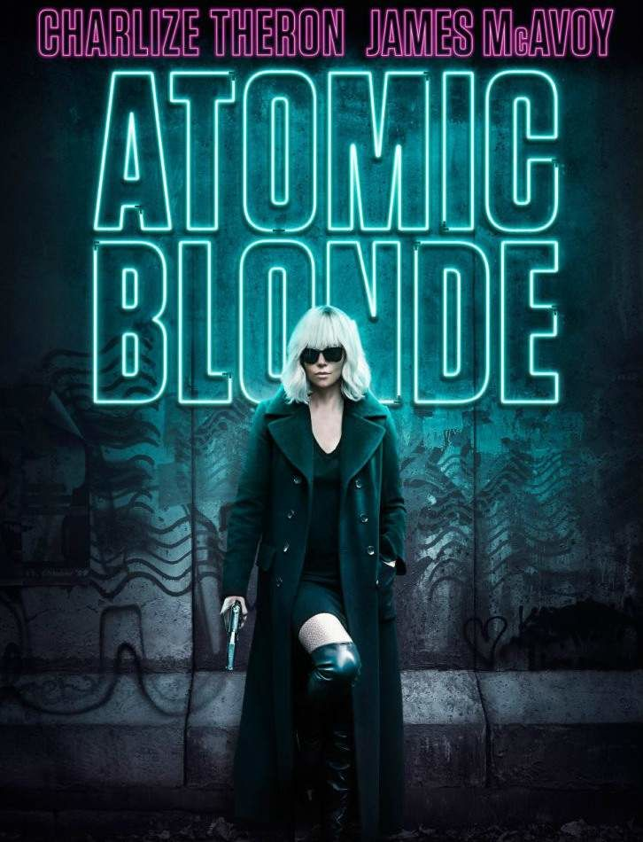 poster of one of the best action movies 2017 Atomic Blonde