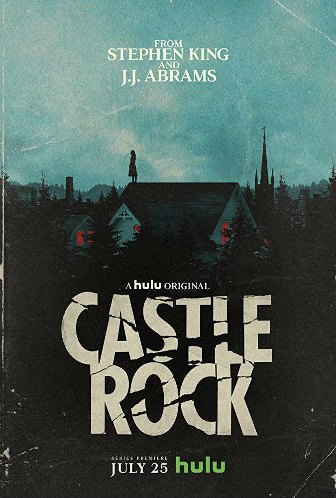 Poster for the Hulu horror series by J.J. Abrams and Stephen King, Castle Rock.